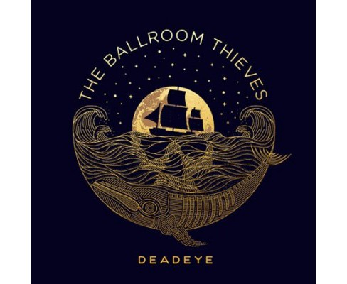 Ballroom Thieves - Deadeye (Vinyl) - image 1 of 1