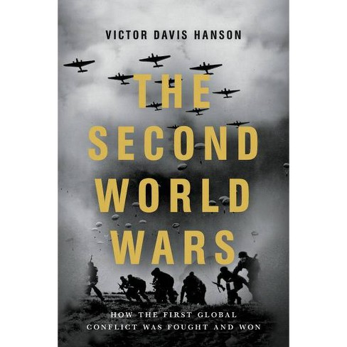 The Second World Wars - by  Victor Davis Hanson (Paperback) - image 1 of 1