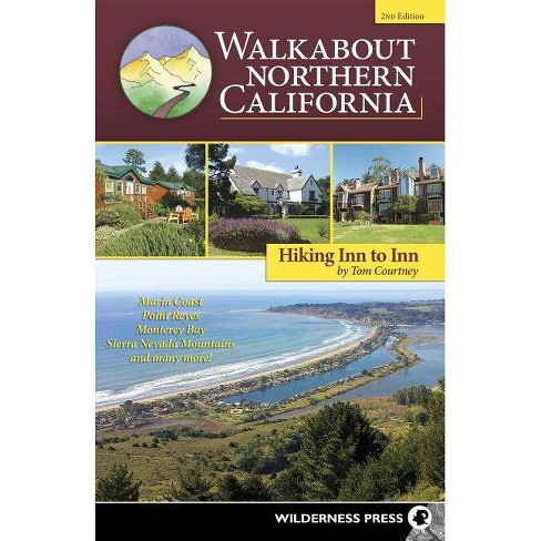 Walkabout Northern California - 2 Edition by  Tom Courtney (Paperback) - image 1 of 1