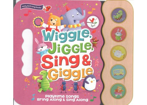 Wiggle, Jiggle, Sing & Giggle 5 Button Song Book (Hardcover) - image 1 of 1