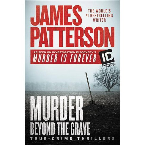 Murder Beyond the Grave -  by James Patterson (Paperback) - image 1 of 1