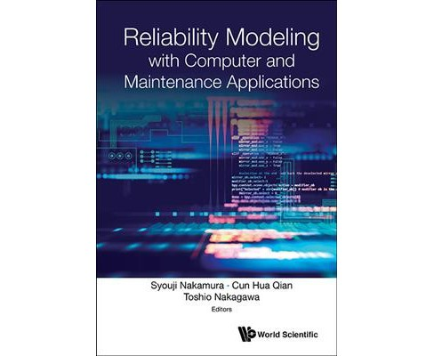 Reliability Modeling With Computer and Maintenance Applications -  (Hardcover) - image 1 of 1