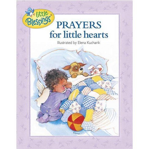 Prayers for Little Hearts - (Little Blessings) (Hardcover) - image 1 of 1