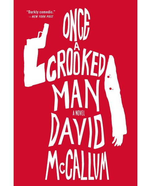 Once a Crooked Man (Reprint) (Paperback) (David McCallum) - image 1 of 1