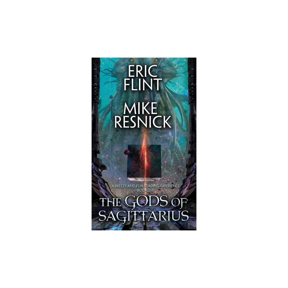Gods of Sagittarius - by Eric Flint & Mike Resnick (Paperback)