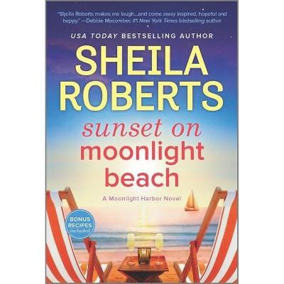 Sunset on Moonlight Beach - (Moonlight Harbor Novel, 5) by Sheila Roberts (Paperback)