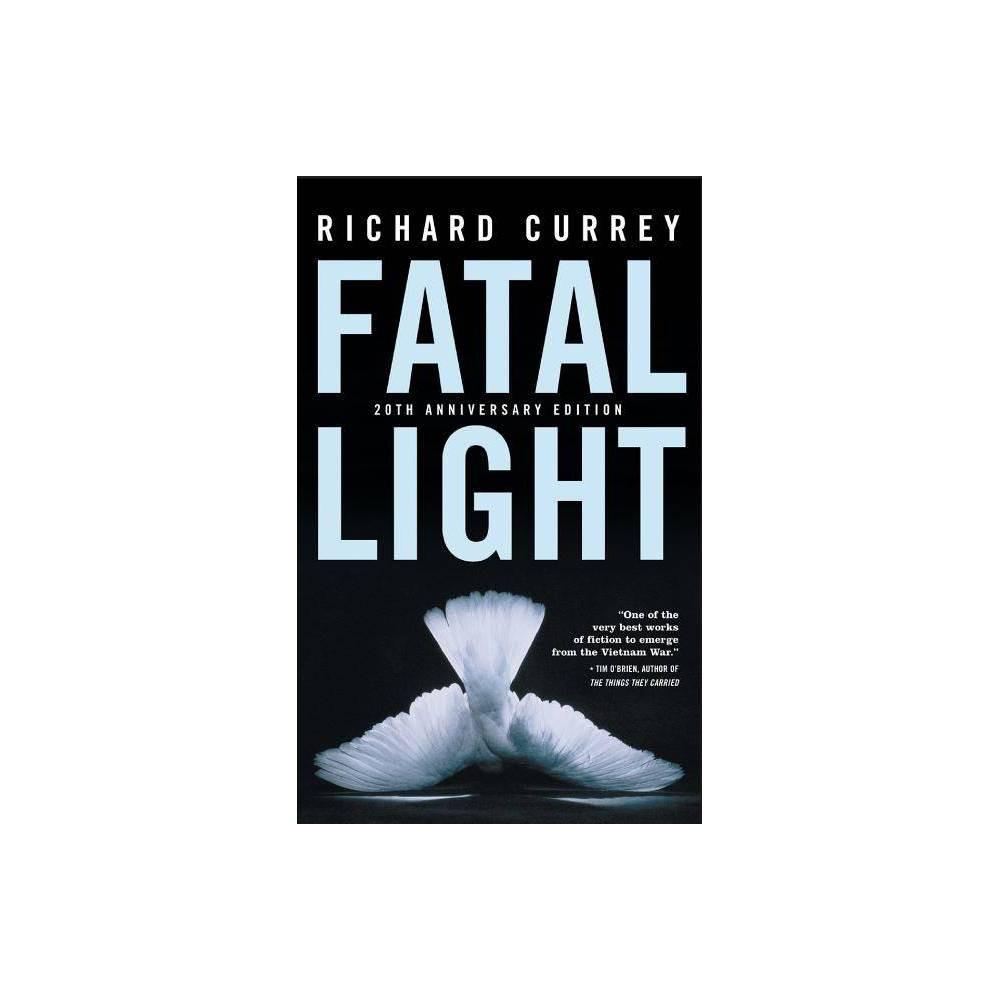 Fatal Light By Richard Currey Paperback