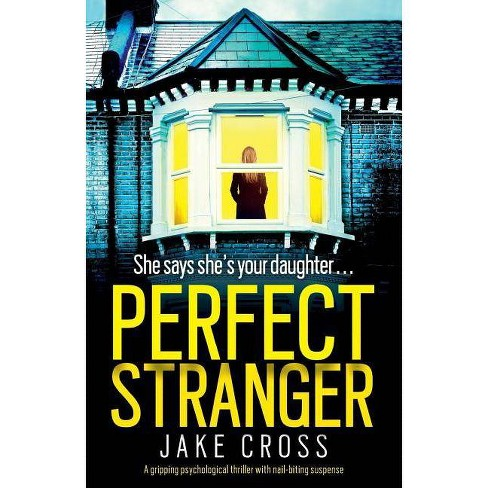 Perfect Stranger - by  Jake Cross (Paperback) - image 1 of 1