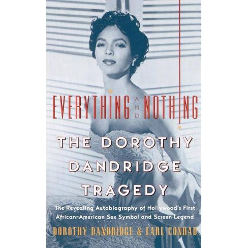 Everything and Nothing - by  Dorothy Dandridge & Earl Conrad (Paperback) - image 1 of 1