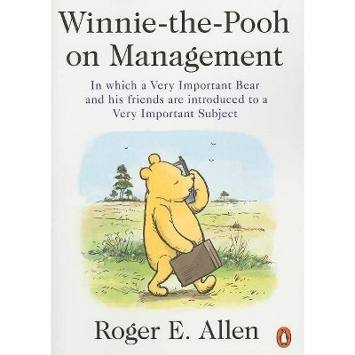 Winnie-The-Pooh on Management - by Roger E Allen (Paperback)