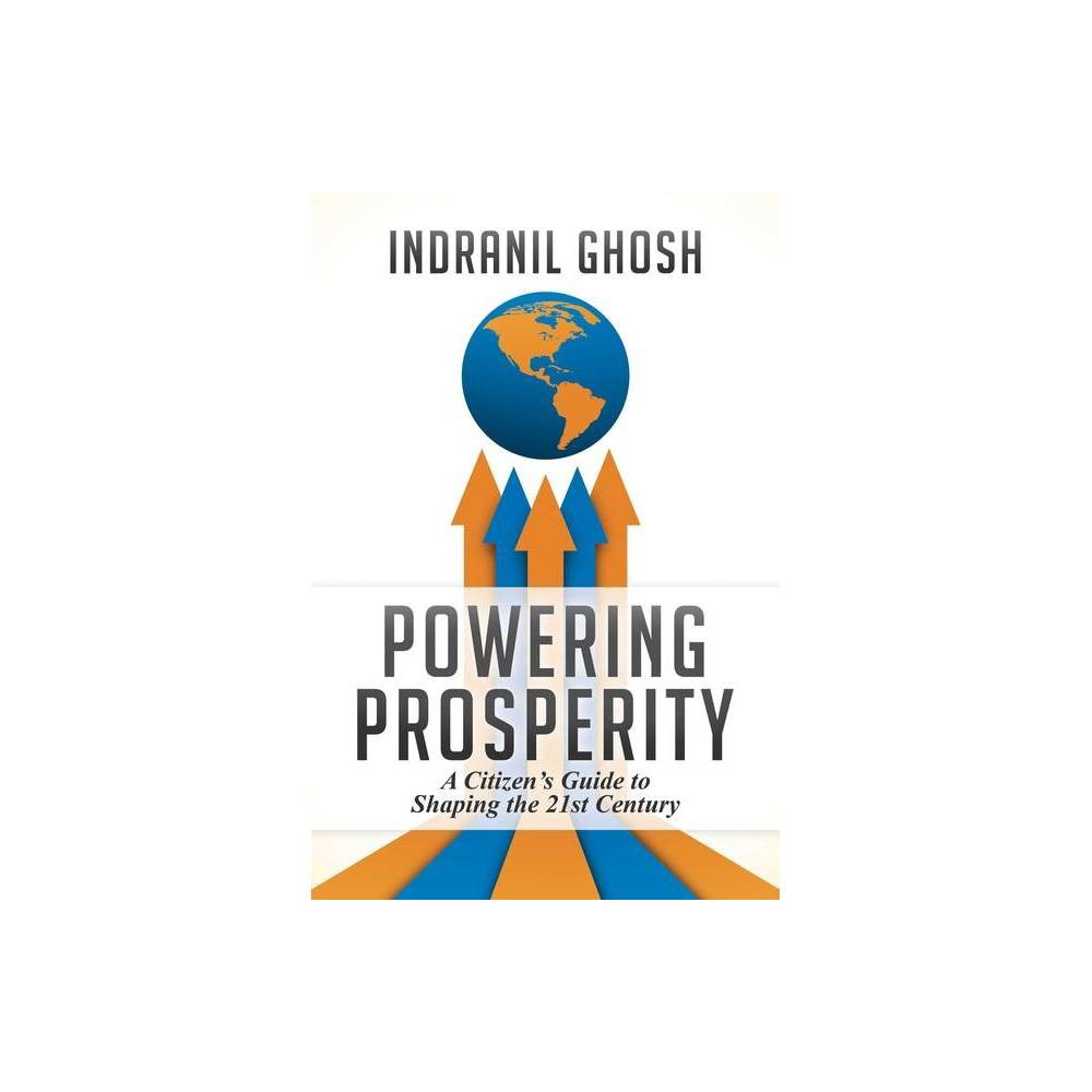 Powering Prosperity By Indranil Ghosh Hardcover