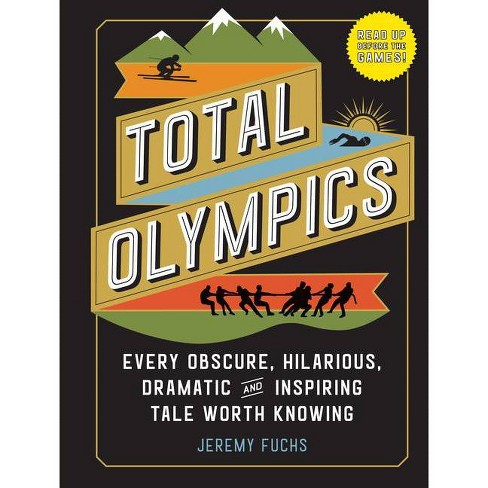 Total Olympics - by  Jeremy Fuchs (Hardcover) - image 1 of 1