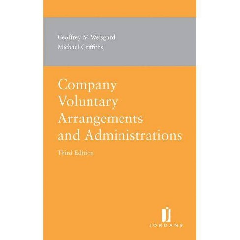 Company Voluntary Arrangements and Administrations - by  Geoffrey M Weisgard & Michael Griffiths - image 1 of 1
