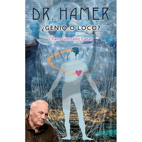 Dr. Hamer - by  Charo Gonzalez Casas (Paperback) - image 1 of 1