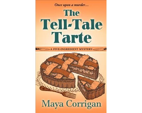 Tell-Tale Tarte -  Large Print by Maya Corrigan (Hardcover) - image 1 of 1
