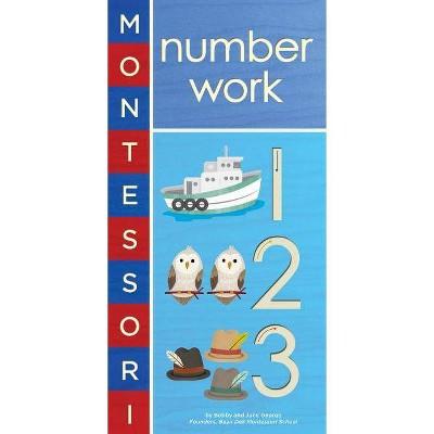 Montessori: Number Work - by  Bobby George & June George (Board Book)