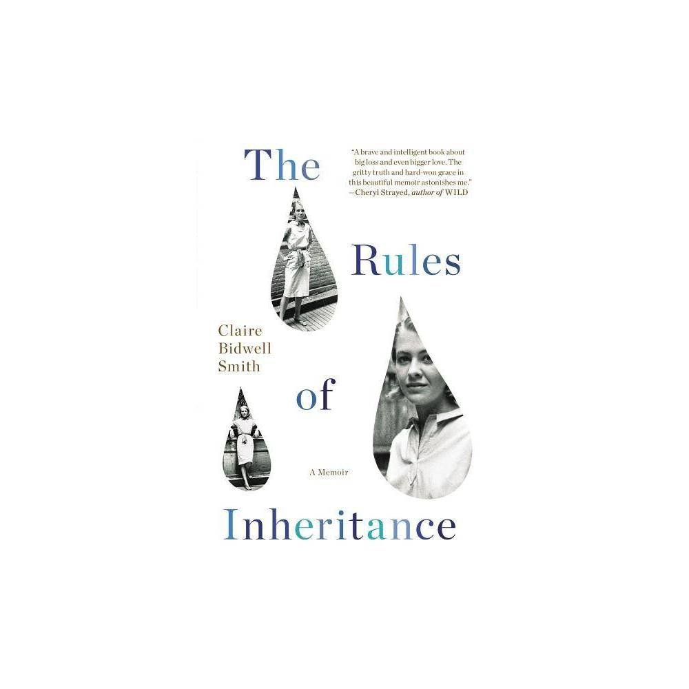 The Rules Of Inheritance By Claire Bidwell Smith Paperback