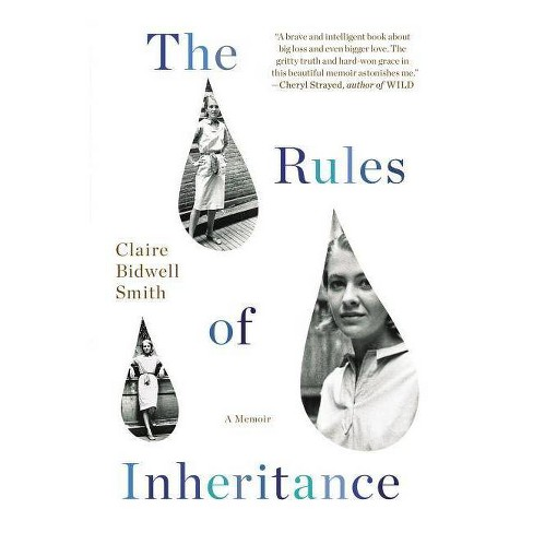 The Rules of Inheritance - by  Claire Bidwell Smith (Paperback) - image 1 of 1