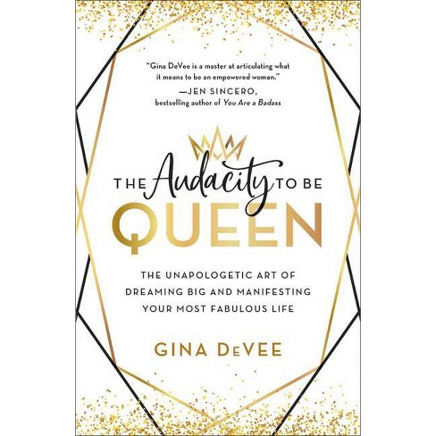 The Audacity to Be Queen - by  Gina Devee (Hardcover) - image 1 of 1
