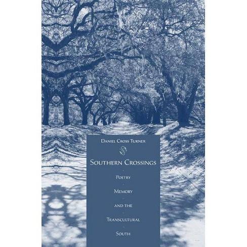 Southern Crossings - by  Daniel Cross Turner (Hardcover) - image 1 of 1