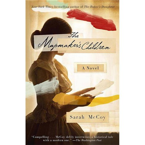 The Mapmaker's Children - by  Sarah McCoy (Paperback) - image 1 of 1