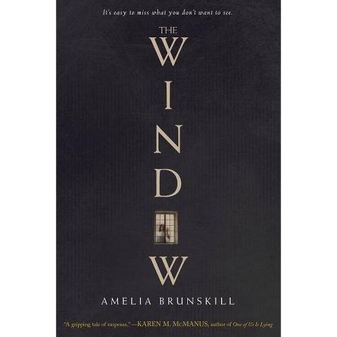 The Window - by  Amelia Brunskill (Paperback) - image 1 of 1