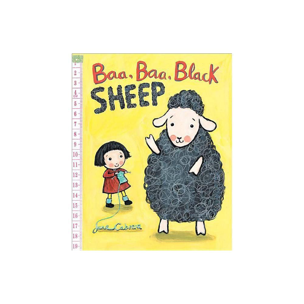 Baa Baa Black Sheep Jane Cabrera S Story Time By Jane Cabrera Hardcover