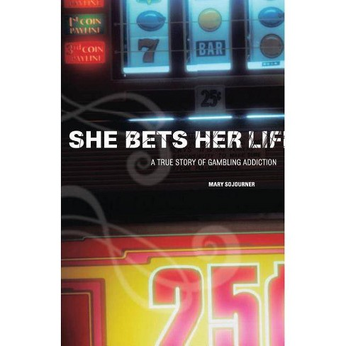 She Bets Her Life - by  Mary Sojourner (Paperback) - image 1 of 1