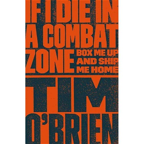 If I Die in a Combat Zone - by  Tim O'Brien (Paperback) - image 1 of 1