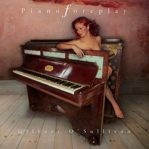 Gilbert O'Sullivan - Piano Foreplay (CD) - image 1 of 1