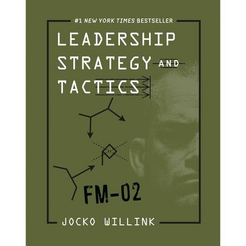 Leadership Strategy and Tactics - by  Jocko Willink (Hardcover) - image 1 of 1