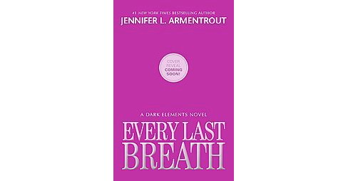 Every Last Breath (Paperback) (Jennifer L. Armentrout) - image 1 of 1