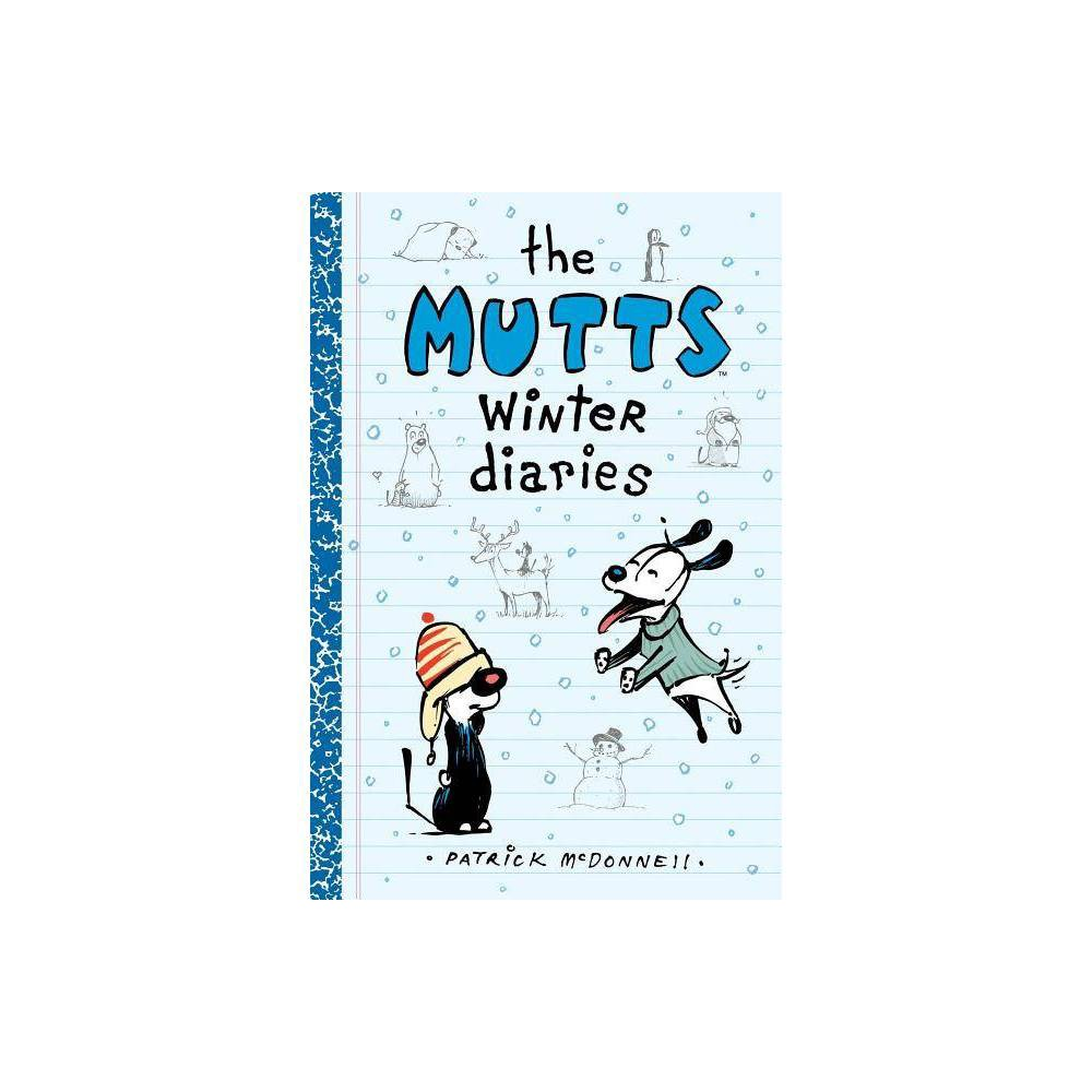 The Mutts Winter Diaries 2 Mutts Kids By Patrick Mcdonnell Paperback