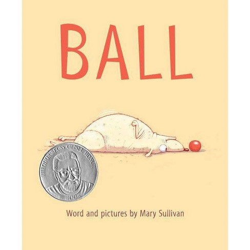 Ball - by  Mary Sullivan (Hardcover) - image 1 of 1