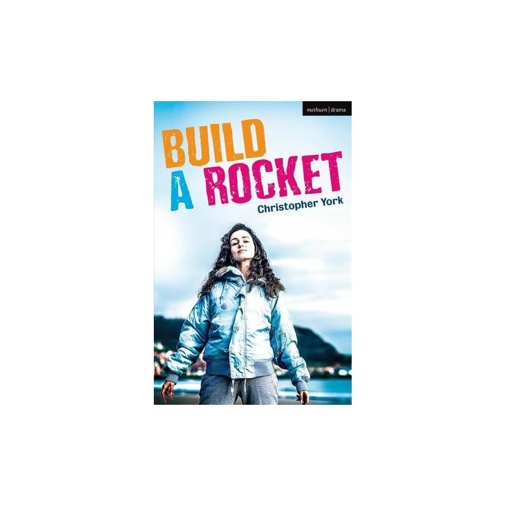 Build a Rocket - (Modern Plays) by Christopher York (Paperback)