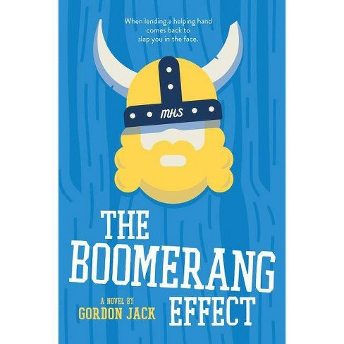 The Boomerang Effect - by  Gordon Jack (Hardcover) - image 1 of 1