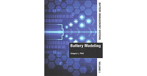 Battery Management Systems : Battery Modeling (Vol 1) (Hardcover) (Gregory L. Plett) - image 1 of 1