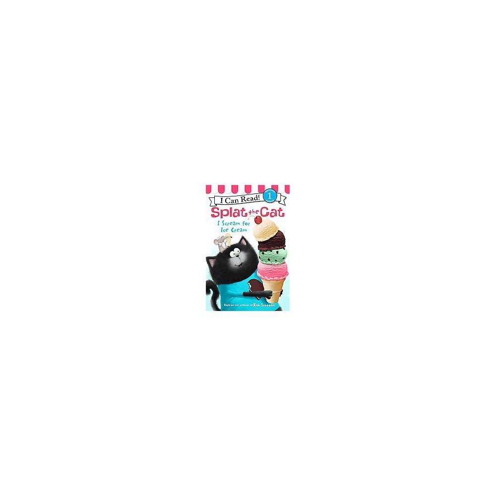 I Scream for Ice Cream (Hardcover) (Laura Driscoll)