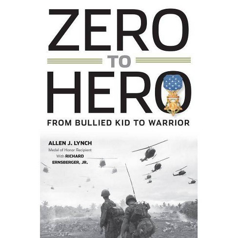 Zero to Hero - by  Allen J Lynch (Hardcover) - image 1 of 1