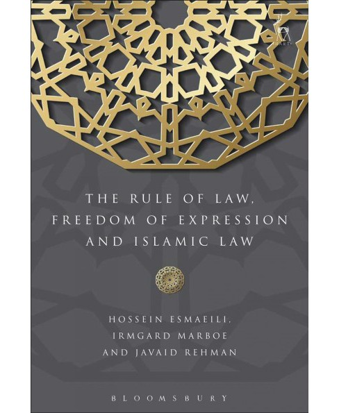 Rule of Law, Freedom of Expression and Islamic Law -  (Hardcover) - image 1 of 1