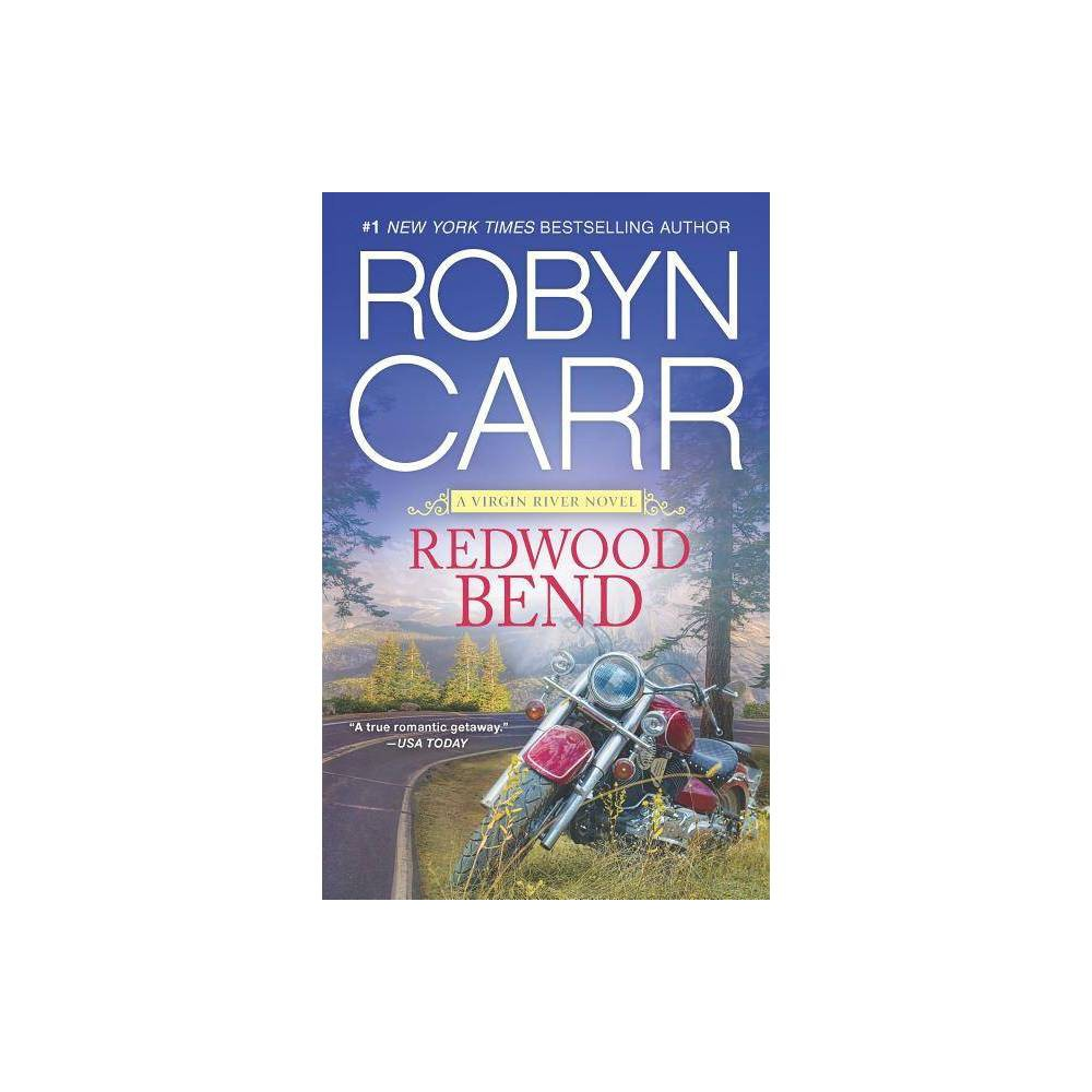 Redwood Bend Sept16nrbs 08 30 2016 By Robyn Carr Paperback