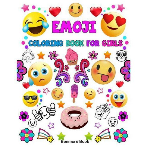 Emoji Coloring Book for Girls - by Benmore Book (Paperback)