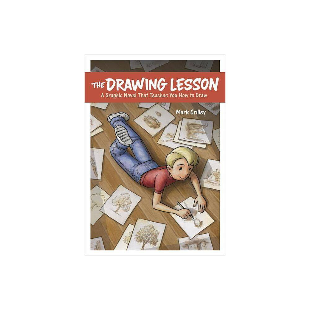 The Drawing Lesson By Mark Crilley Paperback