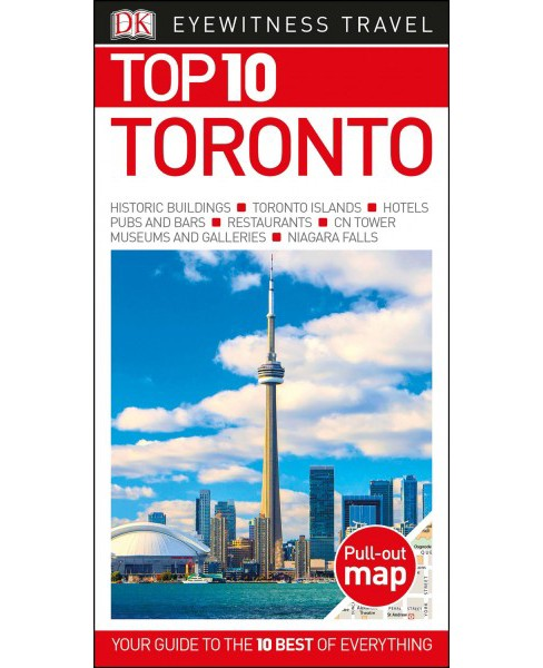 Dk Eyewitness Top 10 Toronto -  by Lorraine Johnson & Barbara Hopkinson (Paperback) - image 1 of 1