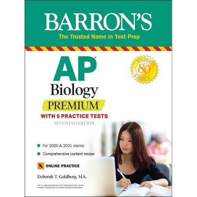 AP Biology Premium - (Barron's Test Prep) 7th Edition by  Deborah T Goldberg (Paperback)