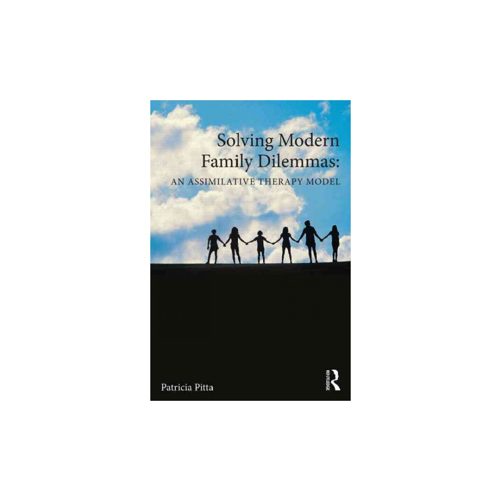 Solving Modern Family Dilemmas ( Family Therapy and Counseling) (Paperback)