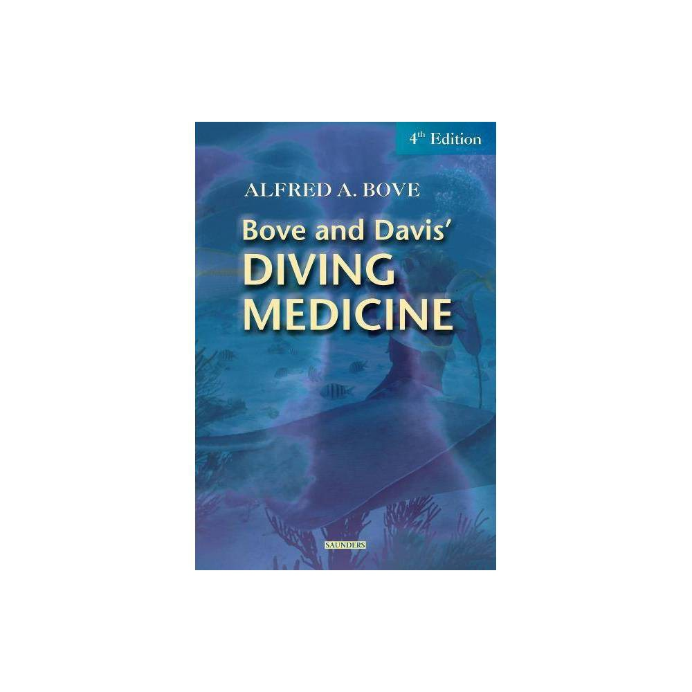 Diving Medicine 4th Edition By Alfred A Bove Jefferson C Davis Paperback