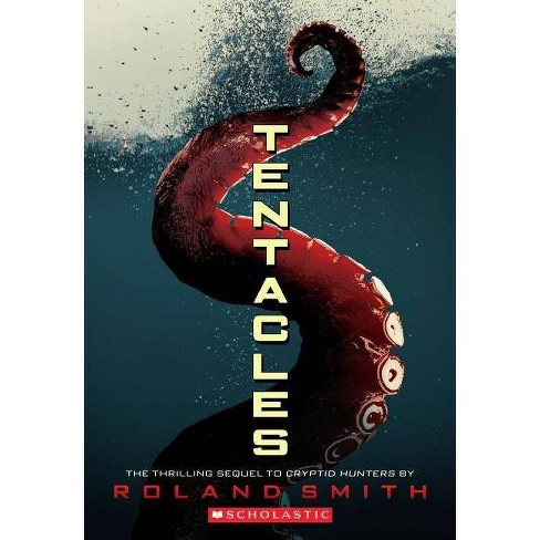 Tentacles - by  Roland Smith (Paperback) - image 1 of 1