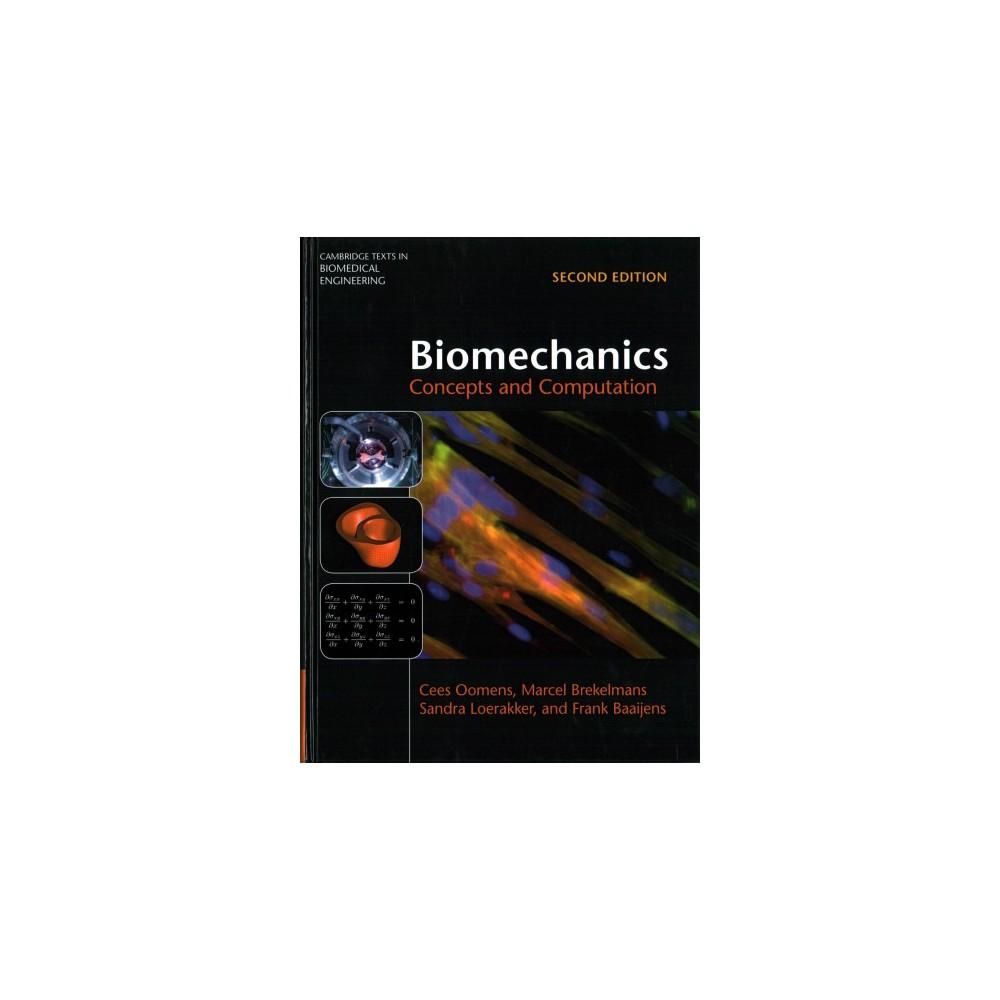Biomechanics : Concepts and Computation - (Hardcover)