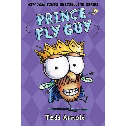 Prince Fly Guy - by  Tedd Arnold (Hardcover) - image 1 of 1